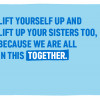On International Day of the Girl 2019, we asked you to send messages of encouragement. 'Lift yourself up and lift up your sisters too, because we are all in this together.'